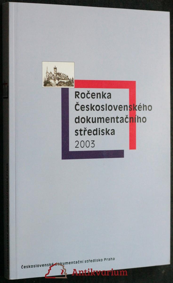 antikvární kniha Ročenka Československého dokumentačního střediska 2003, 2004