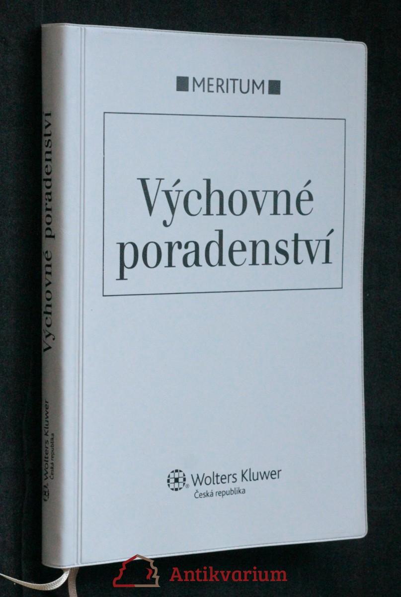 antikvární kniha Výchovné poradenství : výklad je zpracován k právnímu stavu ke dni 1.12.2009, neuveden