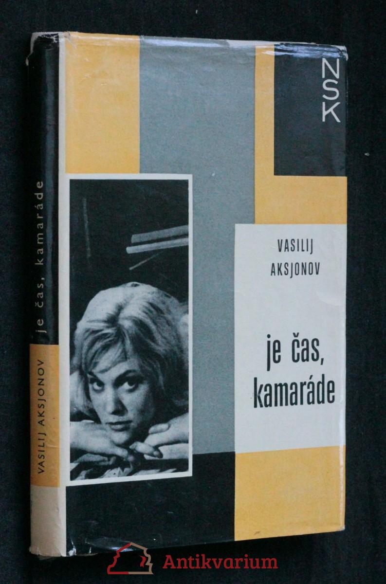 antikvární kniha Je čas, kamaráde, 1965