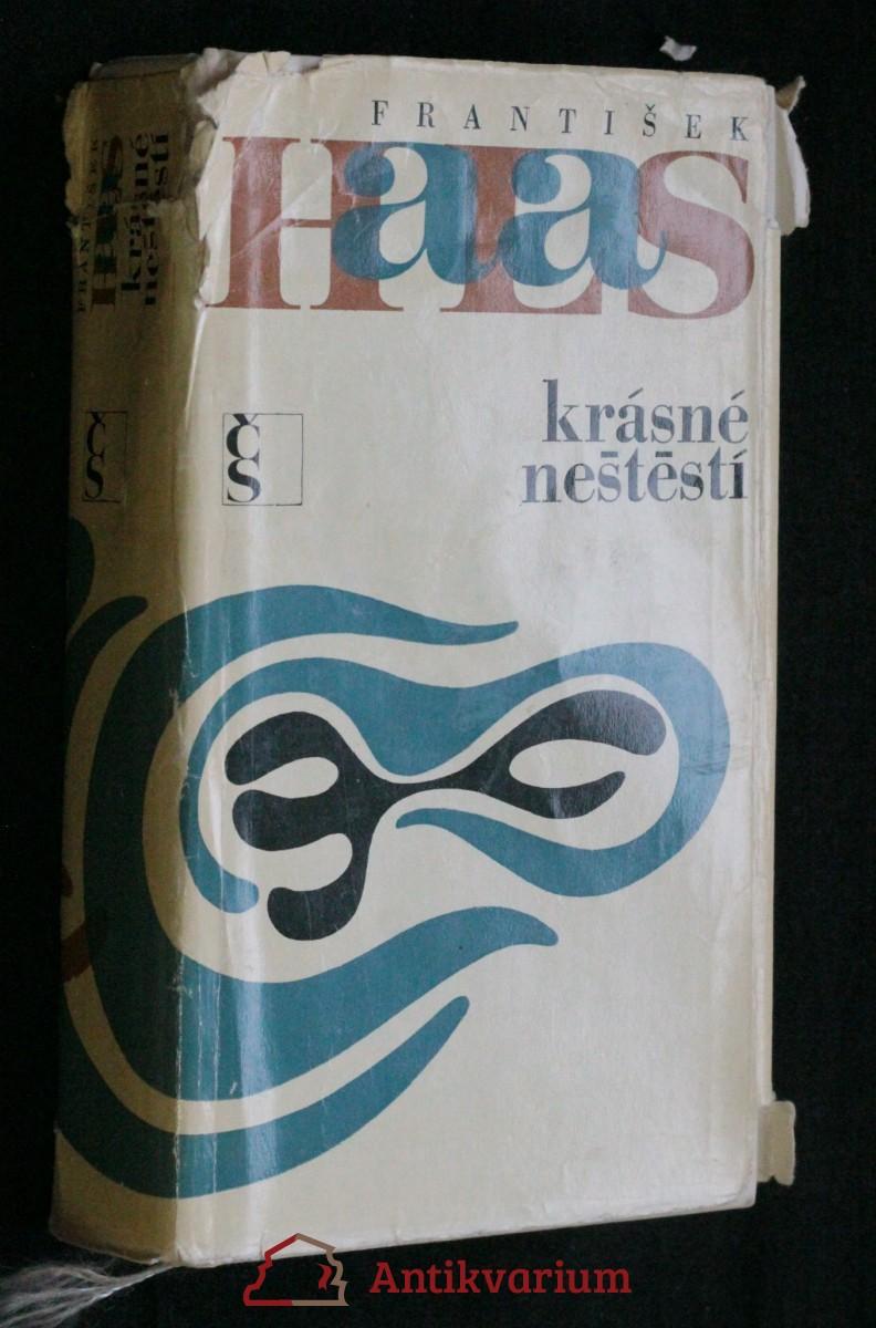 antikvární kniha Krásné neštěstí , 1969