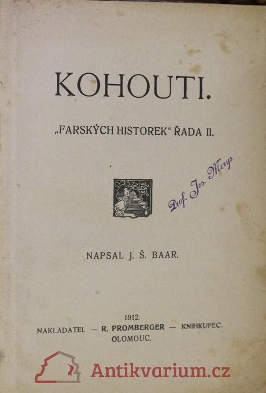 antikvární kniha Kohouti : Farských historek řada II, 1912