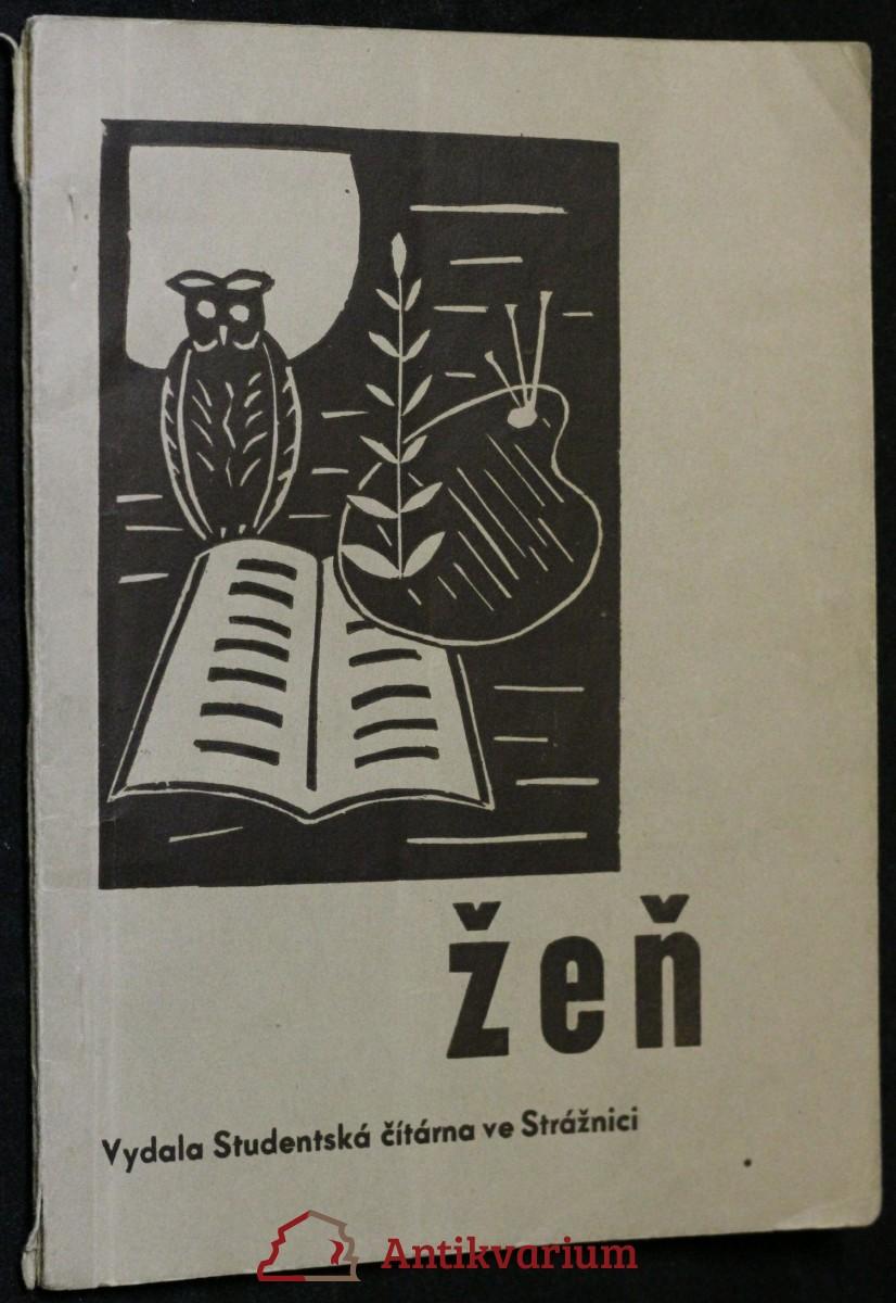 antikvární kniha I. Žeň : sborník prací studentů reál. gymnasia ve Strážnici, 1938