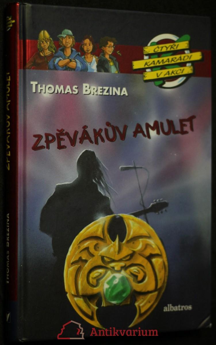 antikvární kniha Zpěvákův amulet, 2008