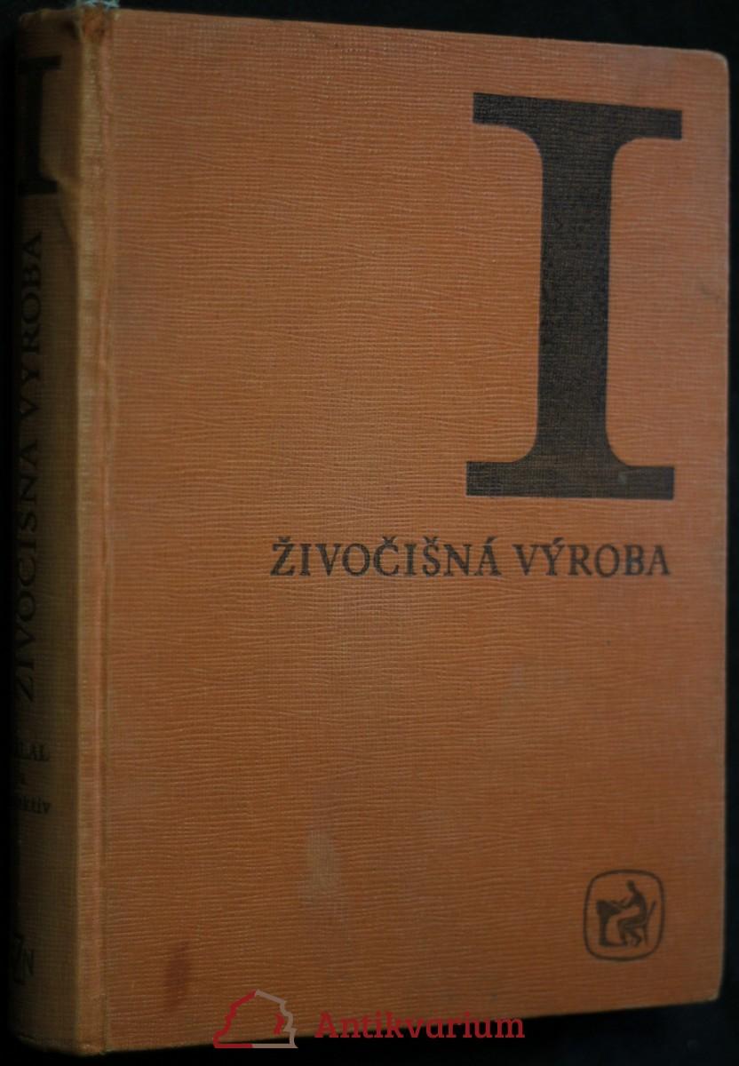 antikvární kniha Živočišná výroba I., 1971