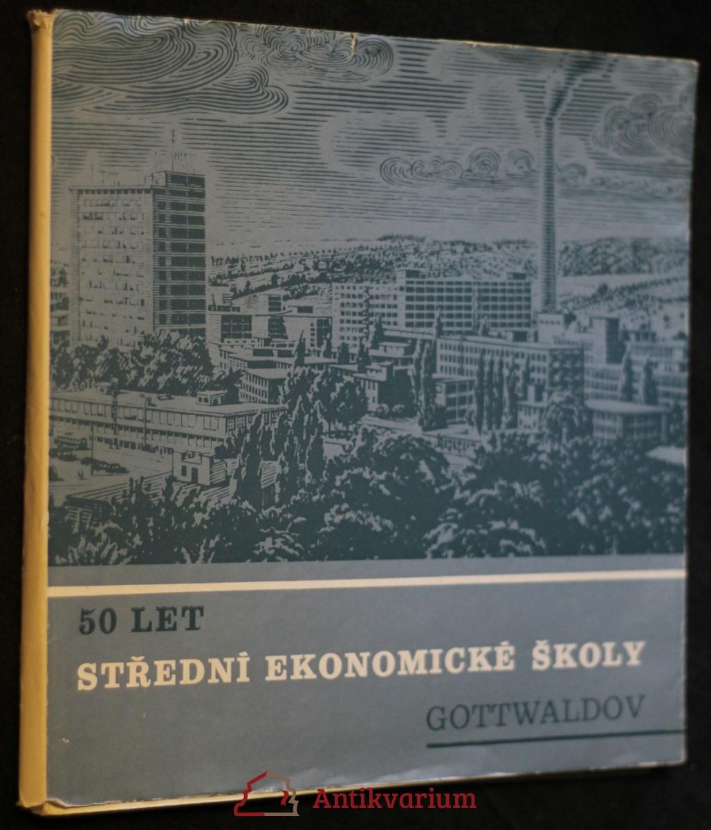 antikvární kniha 50 let střední ekonomické školy Gottwaldov, 1988