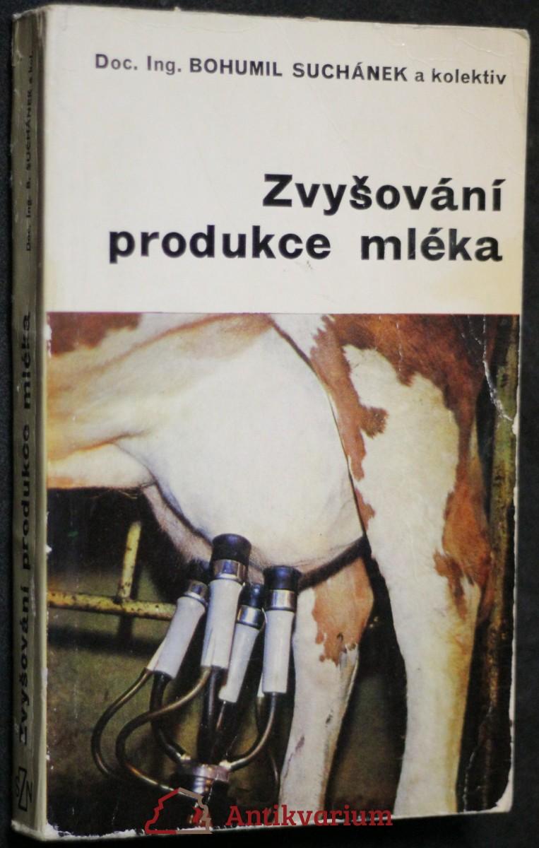 antikvární kniha Zvyšování produkce mléka, 1973
