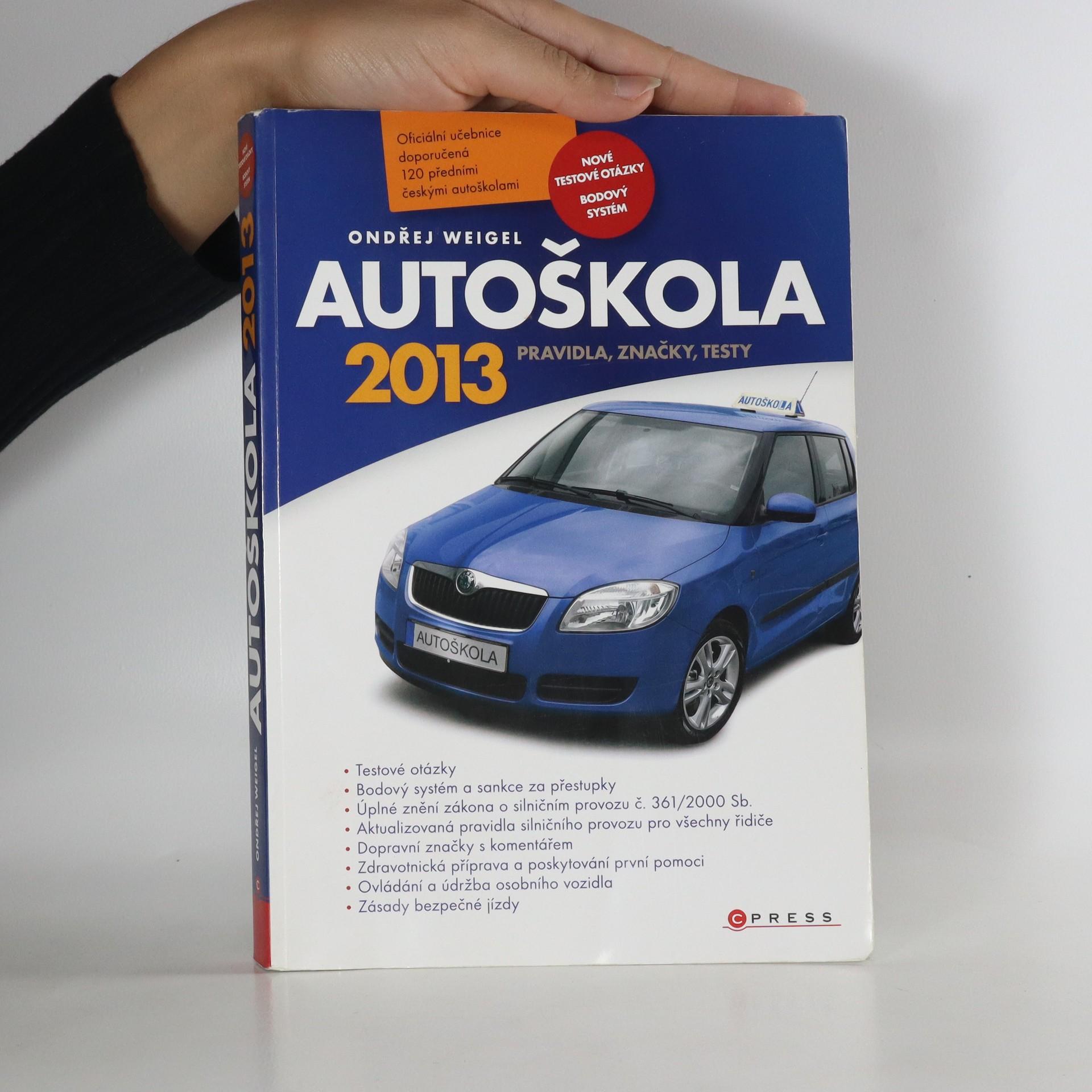antikvární kniha Autoškola. Pravidla, značky, testy, 2013