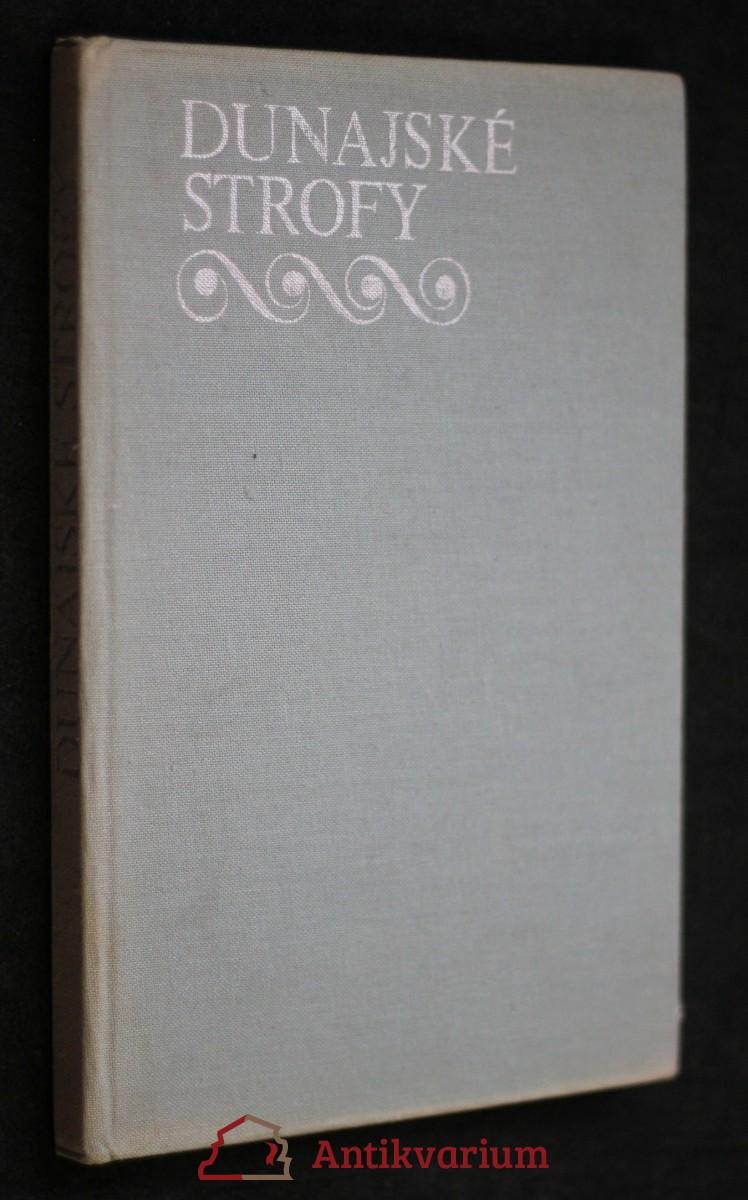 antikvární kniha Dunajské strofy : deset maďarských básníků, 1976