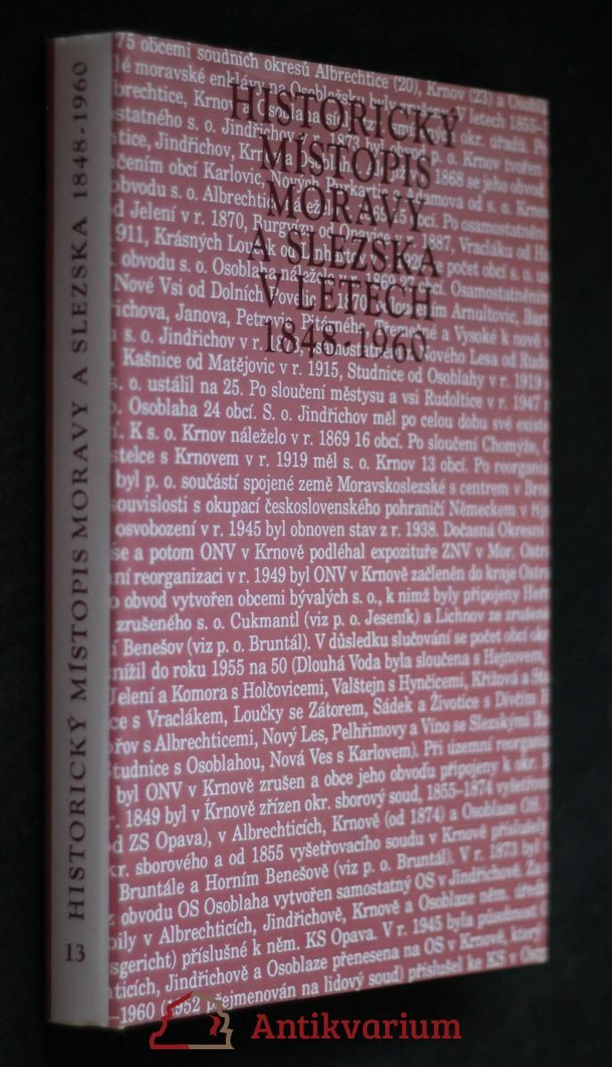 antikvární kniha Historický místopis Moravy a Slezska v letech 1848-1960. Svazek XIII, Okresy: Bruntál, Jeseník, Krnov, neuveden