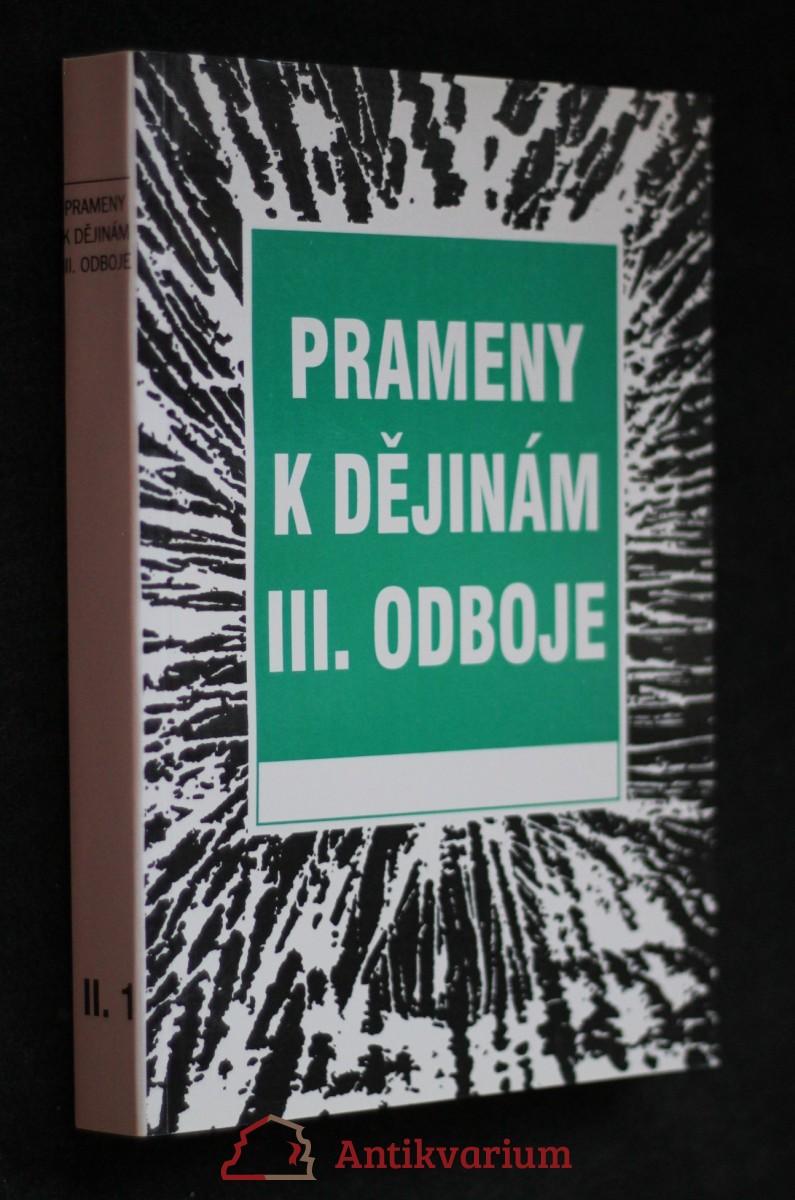 antikvární kniha Prameny k dějinám III. odboje. Sv. II.-1., 1949-1950 , neuvedeno