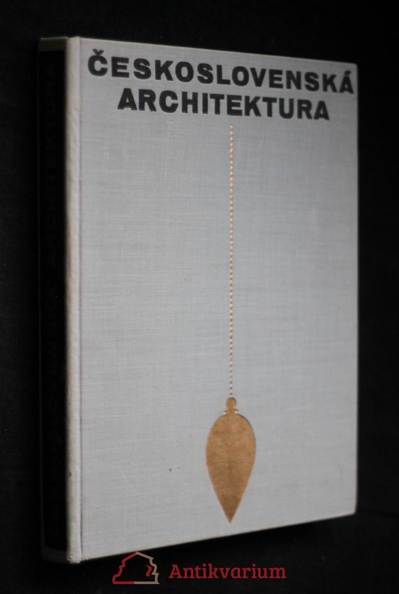 Československá architektura od nejstarší doby po současnost