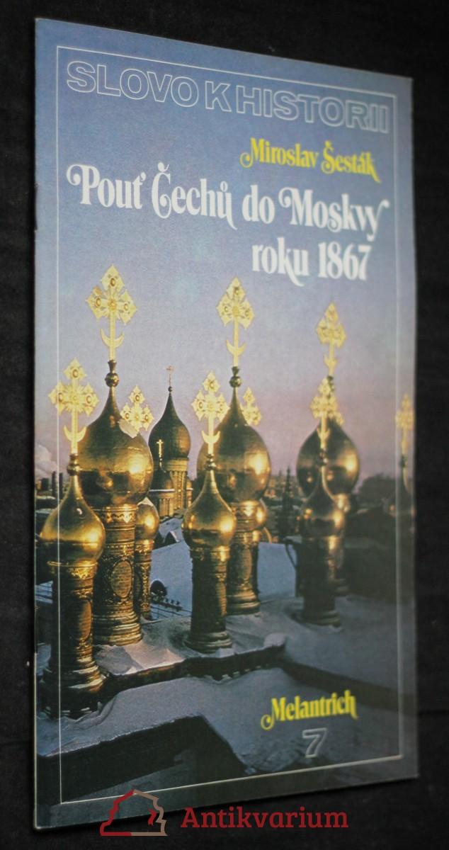 Pouť Čechů do Moskvy roku 1867, č. 7
