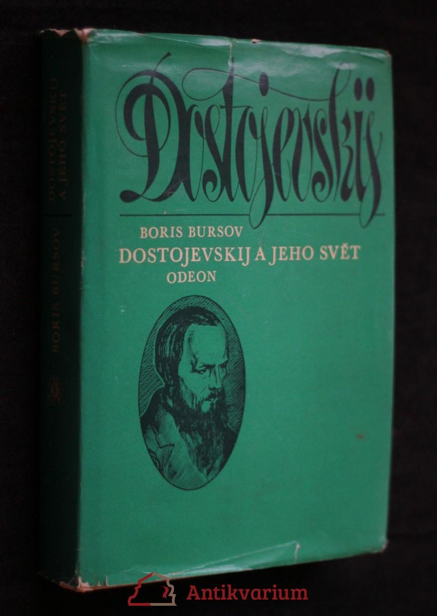 Dostojevskij a jeho svět