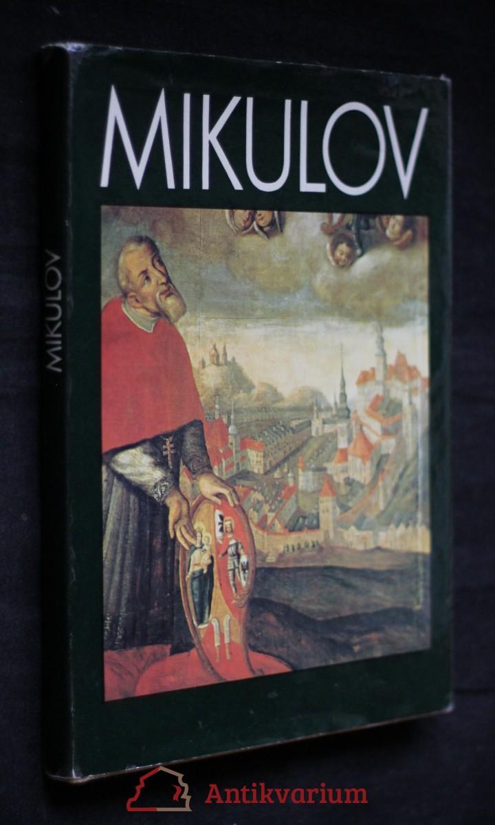 antikvární kniha Mikulov : památková rezervace, 1983