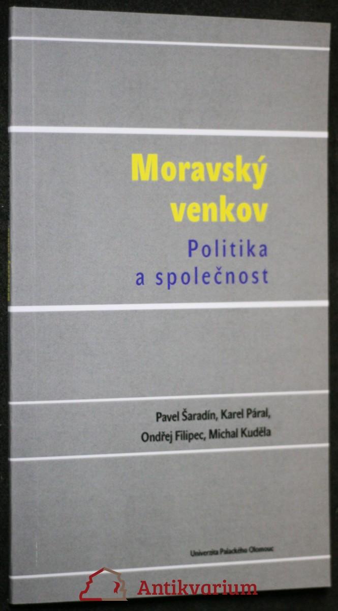antikvární kniha Moravský venkov : politika a společnost, 2012