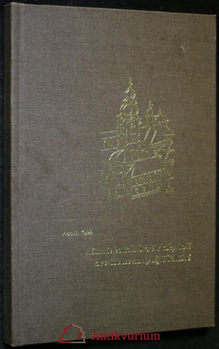 antikvární kniha Historie kostela Staré Matky Boží a rezidence na nynější Silničné, 2005