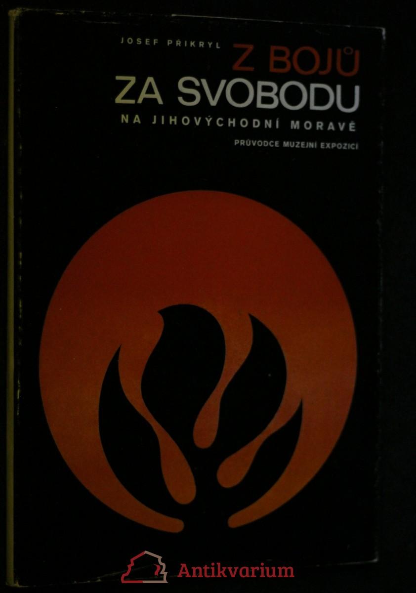 antikvární kniha Z bojů za svobodu na jihovýchodní Moravě, 1984