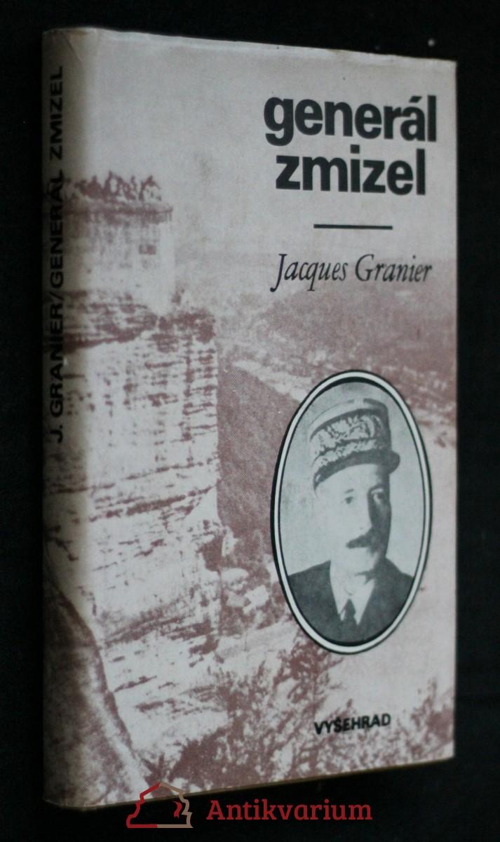 Generál zmizel : historie podivuhodného útěku [generála Henriho Girauda] ze 17. dubna 1942