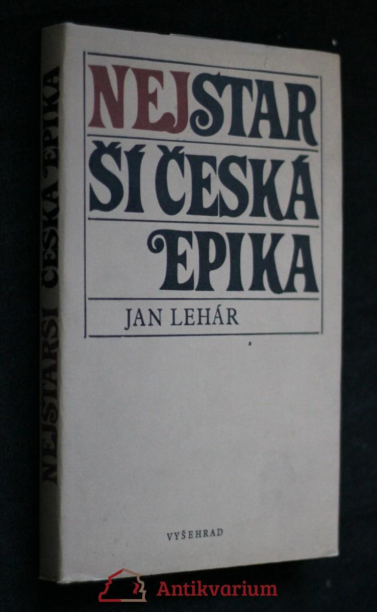 Nejstarší česká epika : Dalimilova kronika, Alexandreida, první veršované legendy