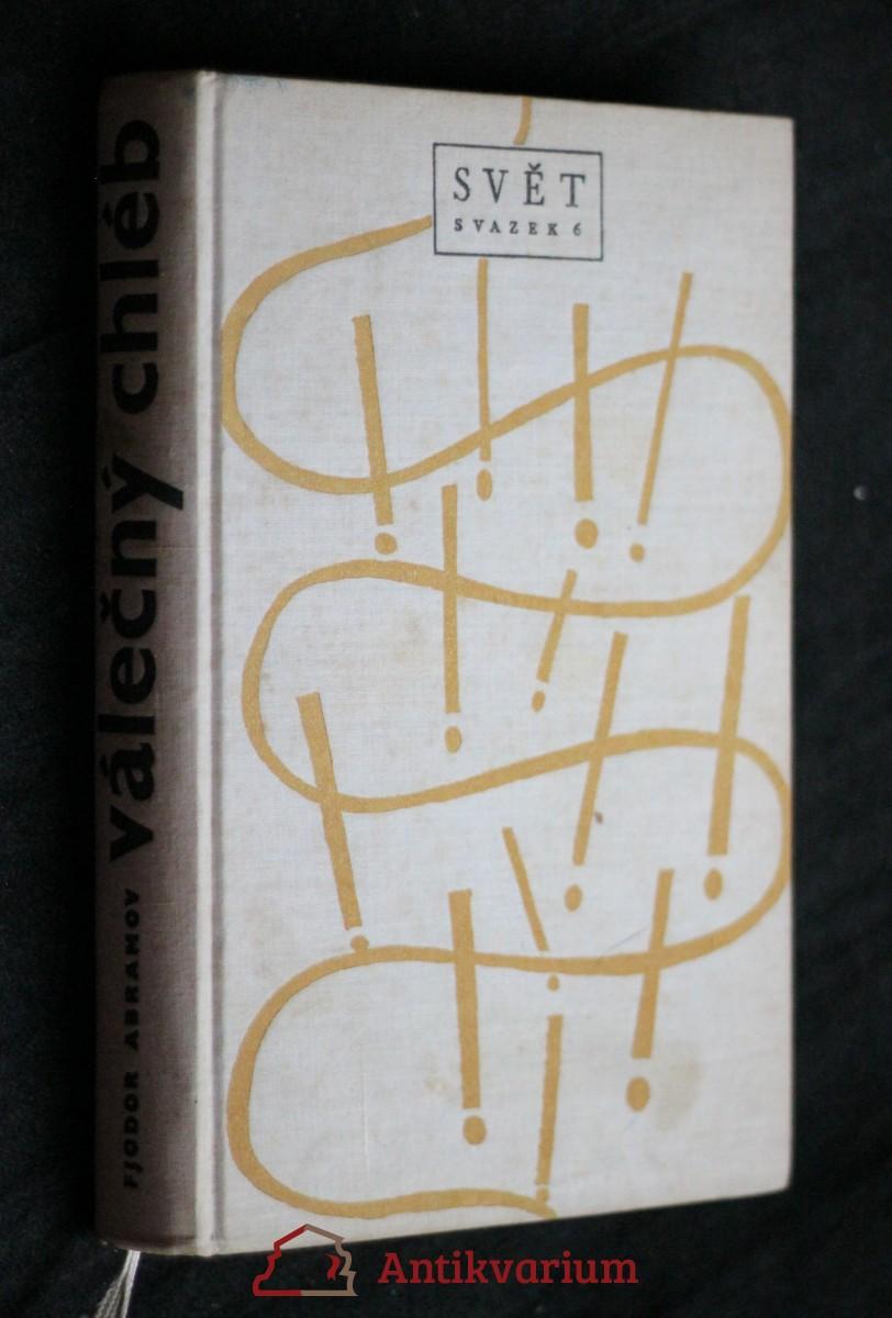 antikvární kniha Válečný chléb, 1961