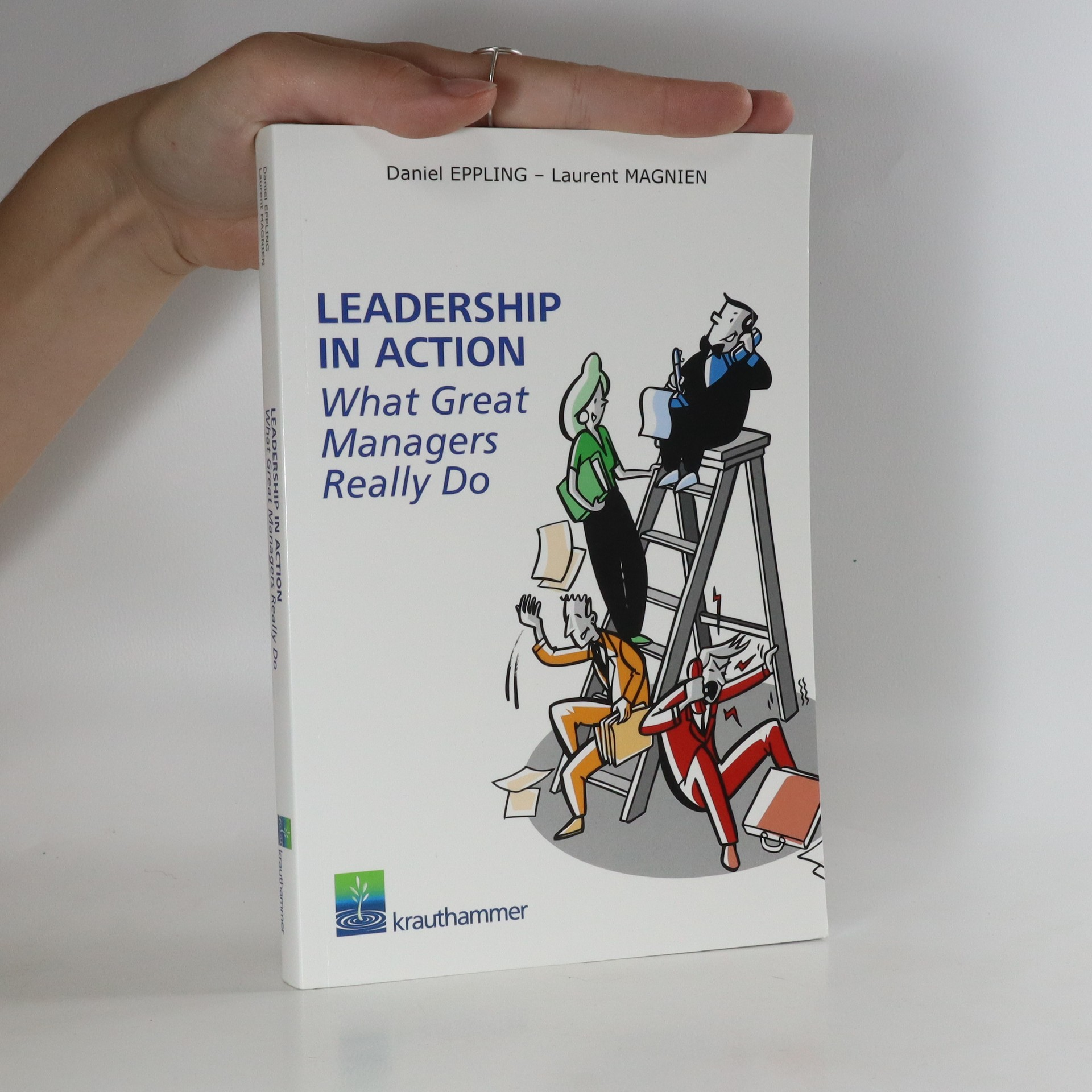 antikvární kniha Leadership in Action. What Great Managers Really Do, neuveden