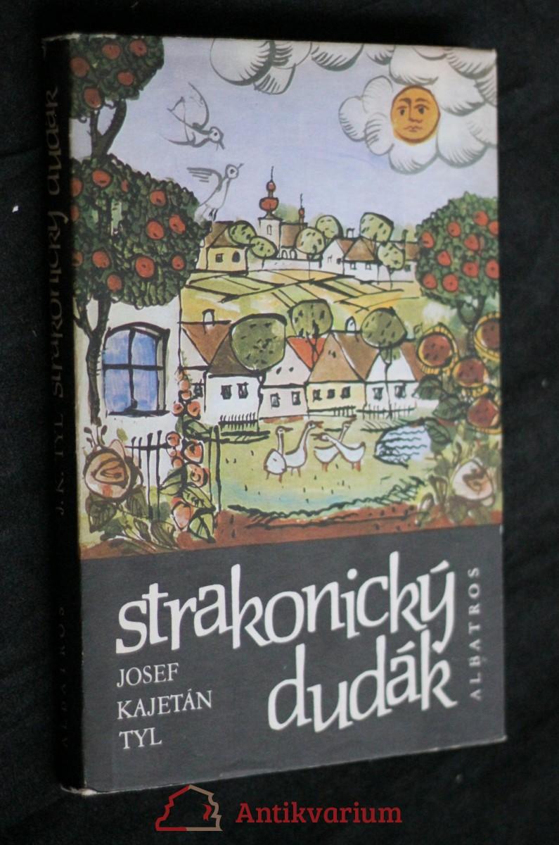 Strakonický dudák : Národní báchorka se zpěvy o 3 dějstvích ve zprac. Jiřího Frejky