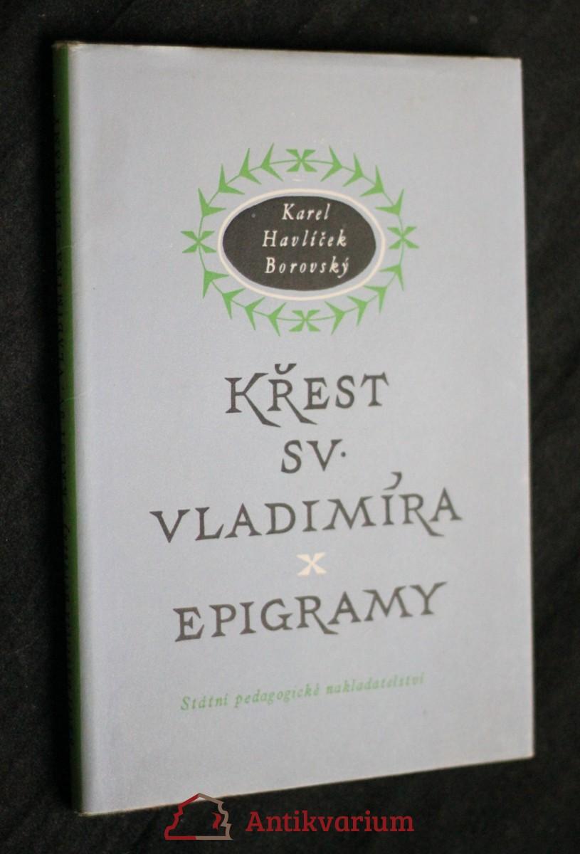 Křest svatého Vladimíra : Legenda z historie ruské ; Epigramy : Výbor