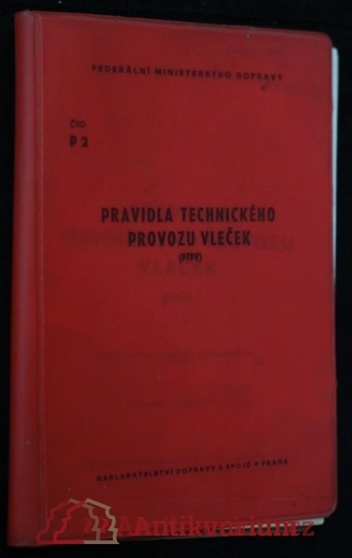 antikvární kniha Pravidla technického provozu vleček : platí od 1. ledna 1981, 1979