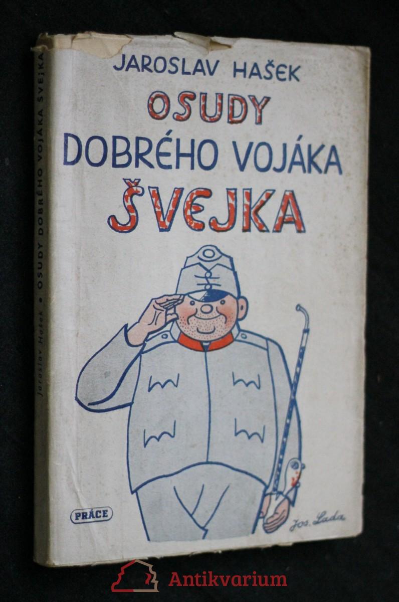 Osudy dobrého vojáka Švejka za světové války. [První díl, V zázemí]