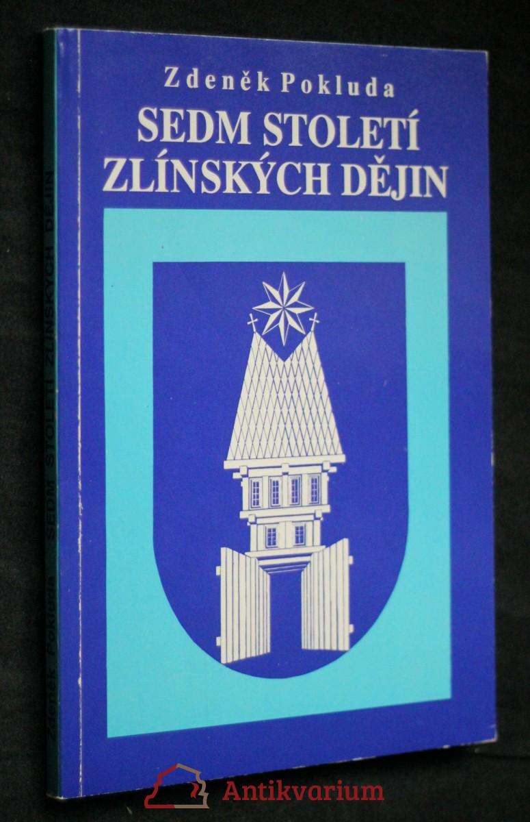 Sedm století zlínských dějin