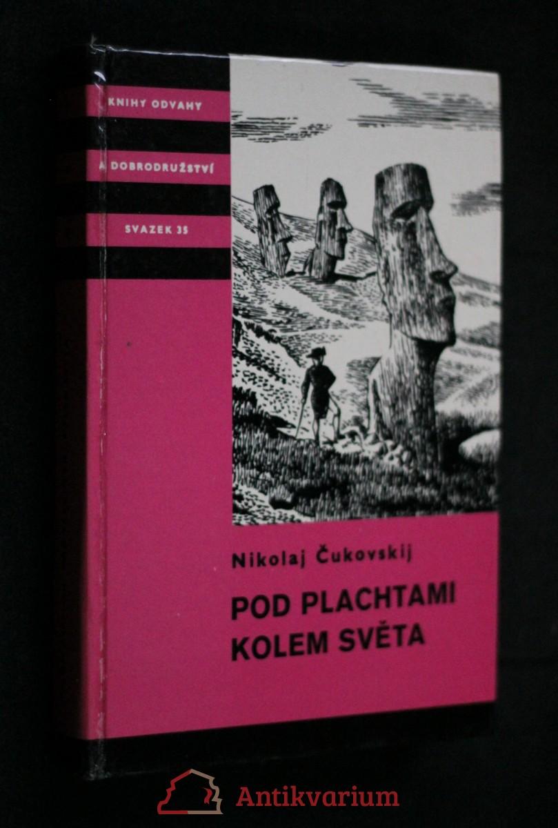 Pod plachtami kolem světa : Z historie mořeplaveckých objevů osmnáctého století : Pro čtenáře od 12 let