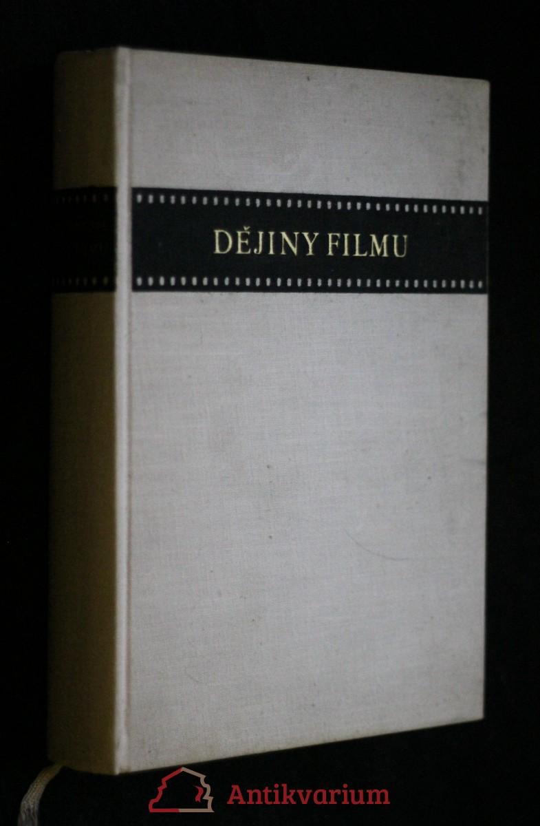 Dějiny filmu : Od Lumiera až do doby současné