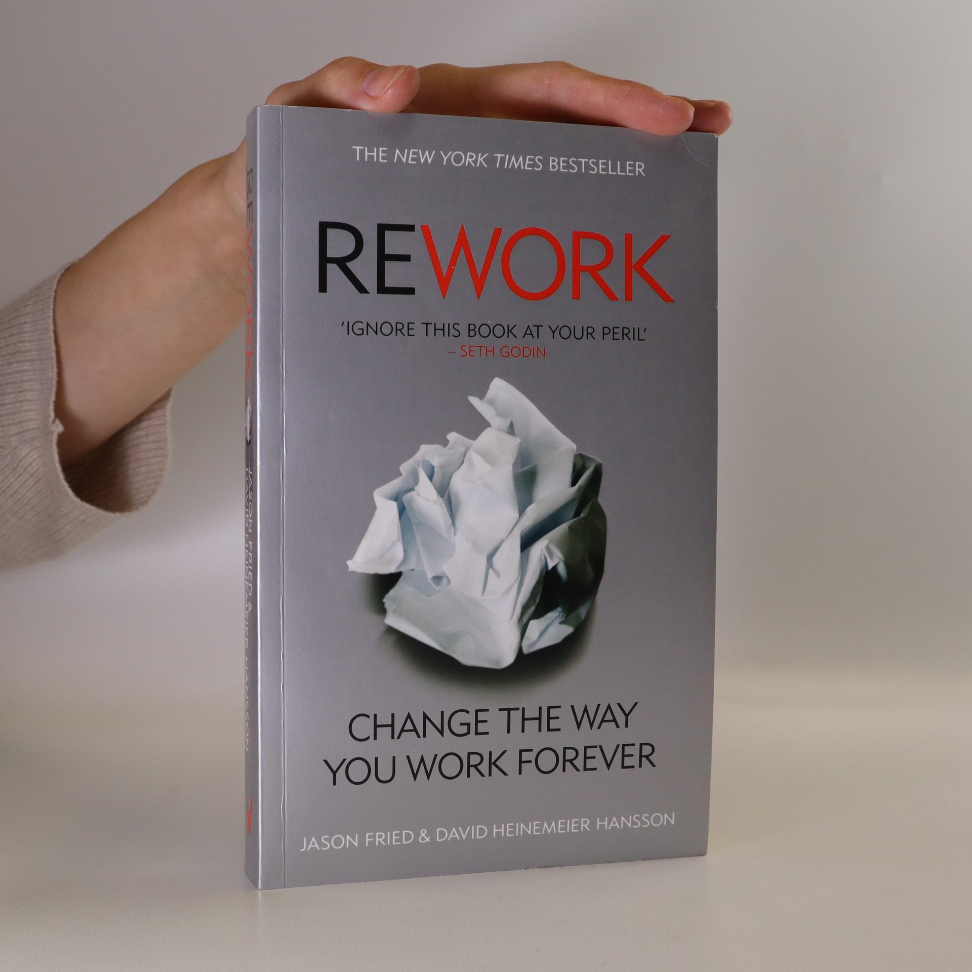 antikvární kniha Rework. Change the way you work forever, 2010