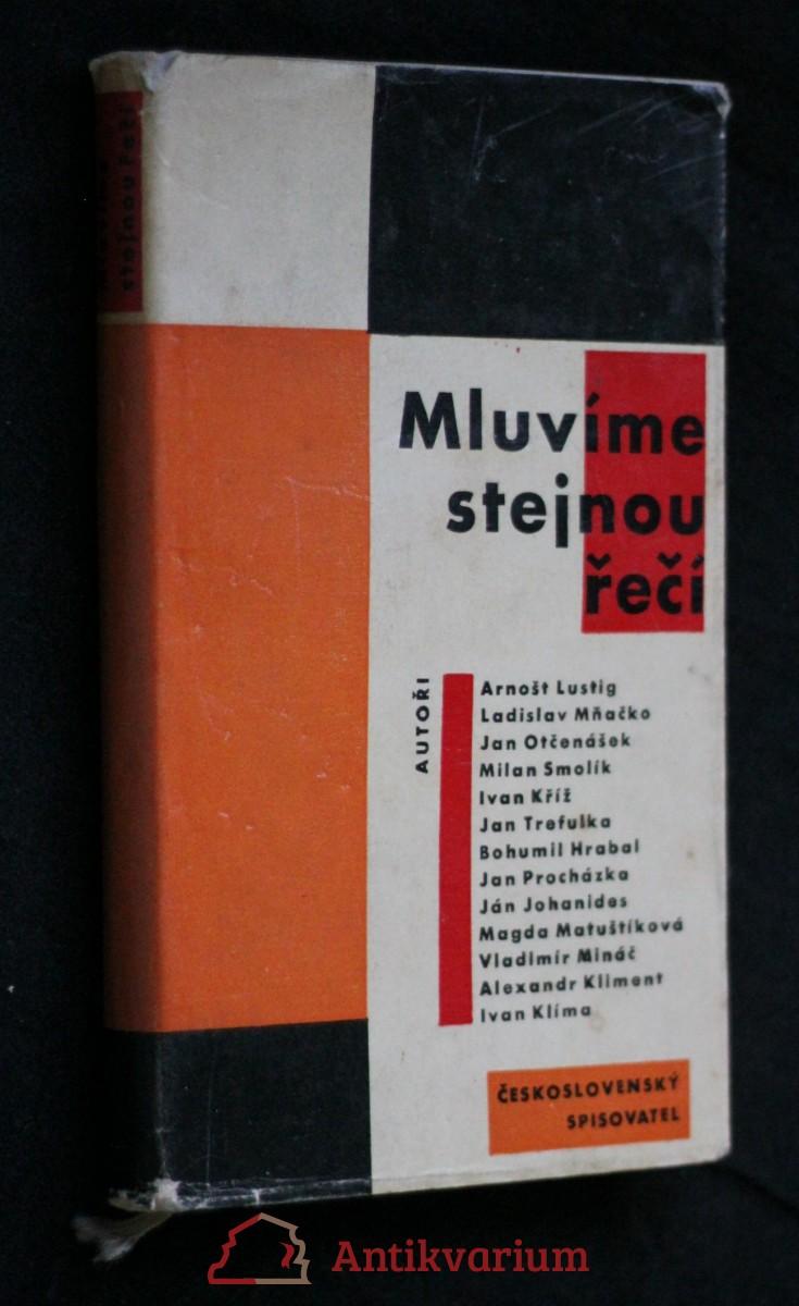 Mluvíme stejnou řečí : výbor z českých a slovenských povídek 1960-1961