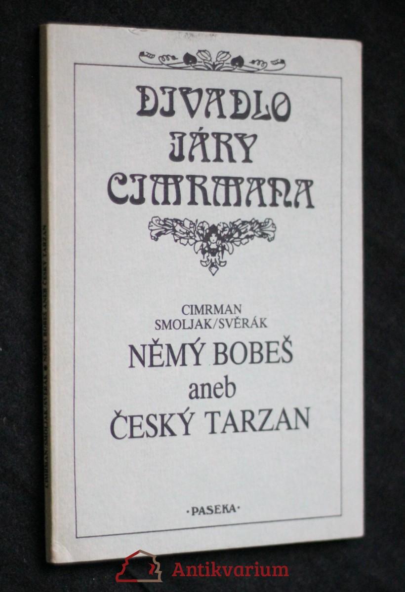 Němý Bobeš, aneb, Český Tarzan