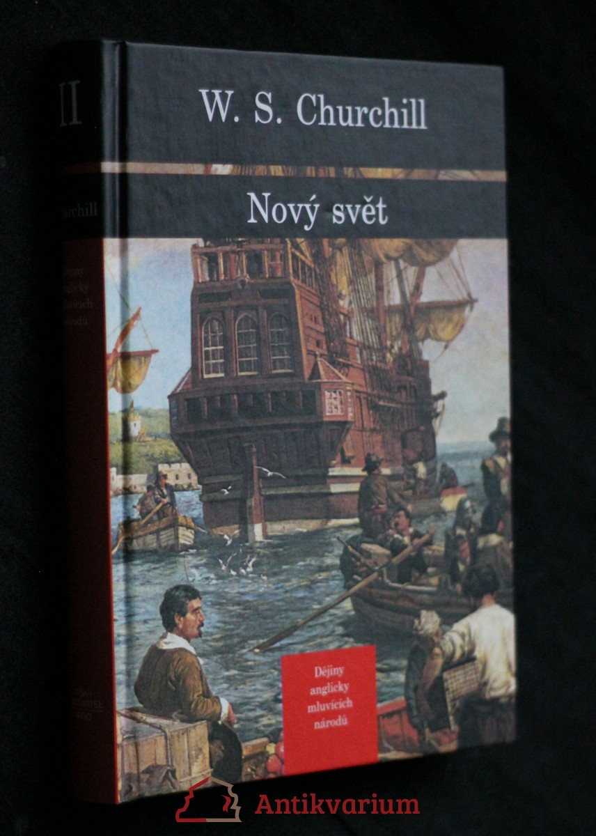Dějiny anglicky mluvících národů. [Díl druhý], Nový svět