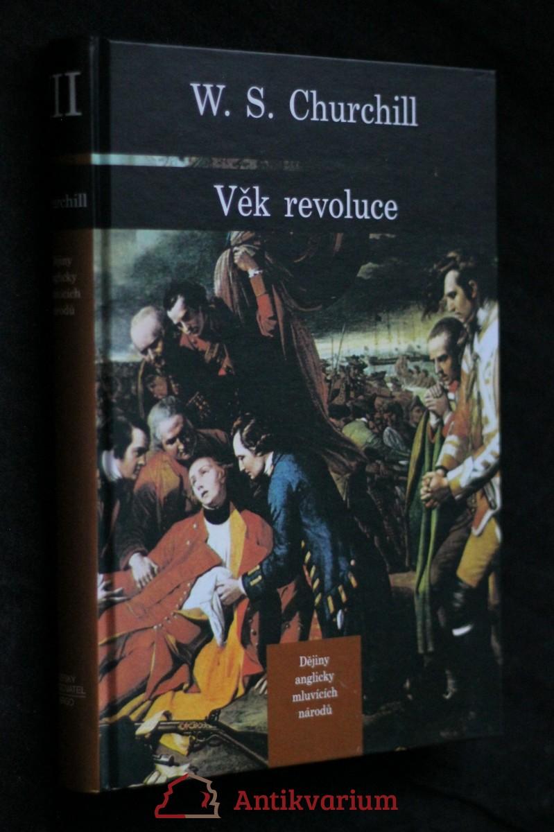 Dějiny anglicky mluvících národů. [Díl třetí], Věk revoluce