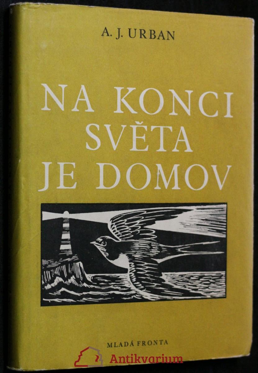 antikvární kniha Na konci světa je domov : Román z Australie, 1955