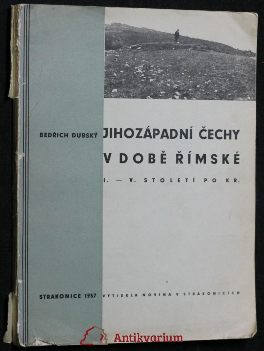 Jihozápadní Čechy v době římské : I.-V. stol. po Kr.