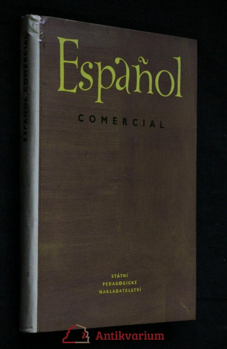 antikvární kniha Español comercial : vysokošk. učebnice, 1959