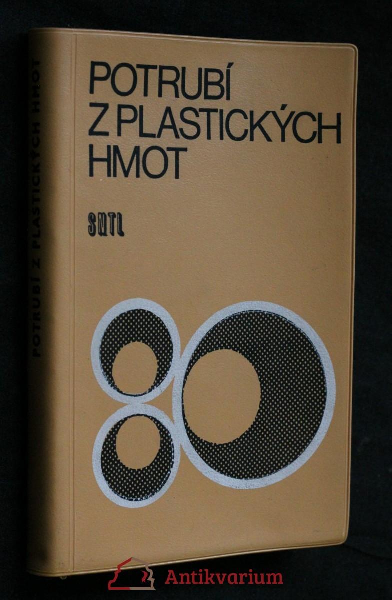 antikvární kniha Potrubí z plastických hmot : Určeno [také] posluchačům stř. a vys. škol, 1968