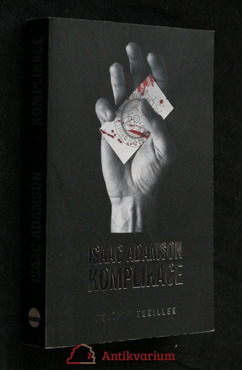 Komplikace : pražský thriller