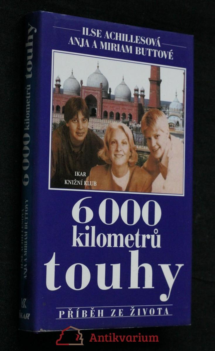 6000 kilometrů touhy