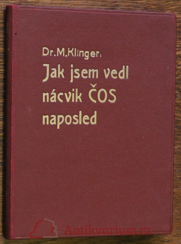 antikvární kniha Když jsem vedl nácvik ČOS naposled, 1948