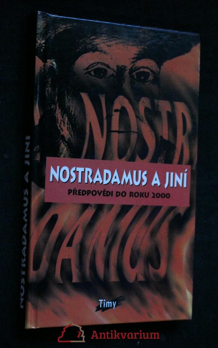 Nostradamus a jiní. Předpovědi do roku 2000