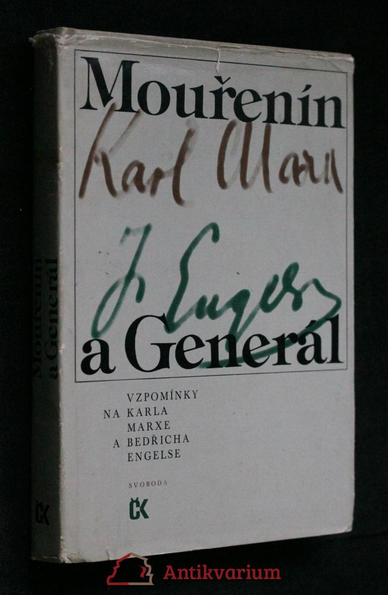 Mouřenín a Generál : vzpomínky na Karla Marxe a Bedřicha Engelse