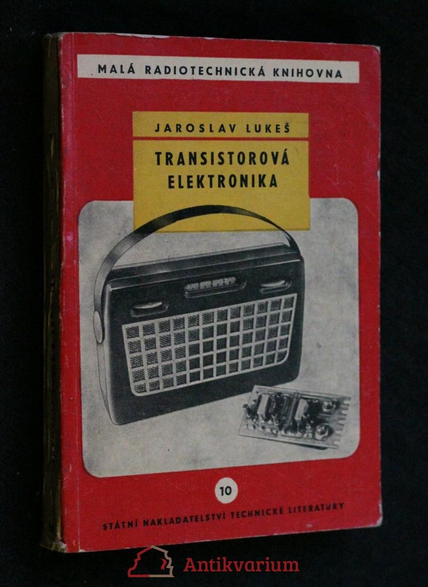 Transistorová elektronika : Určeno pro prac. v prům. sdělovací techniky