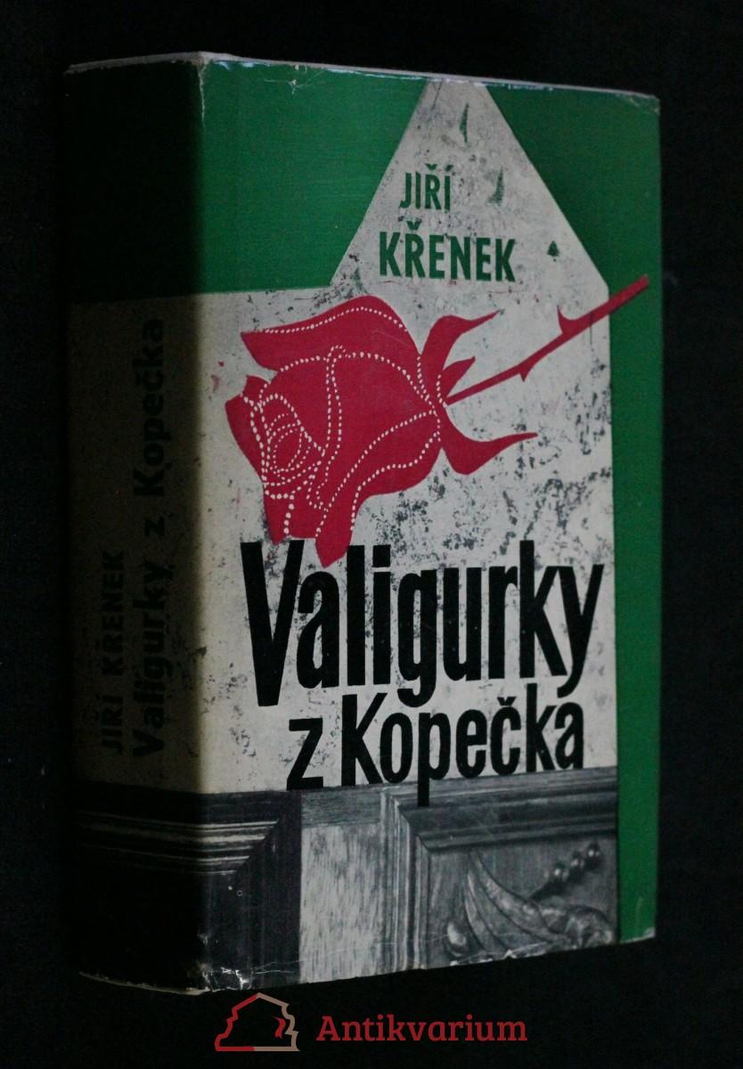 Valigurky z Kopečka : [Trilogie]