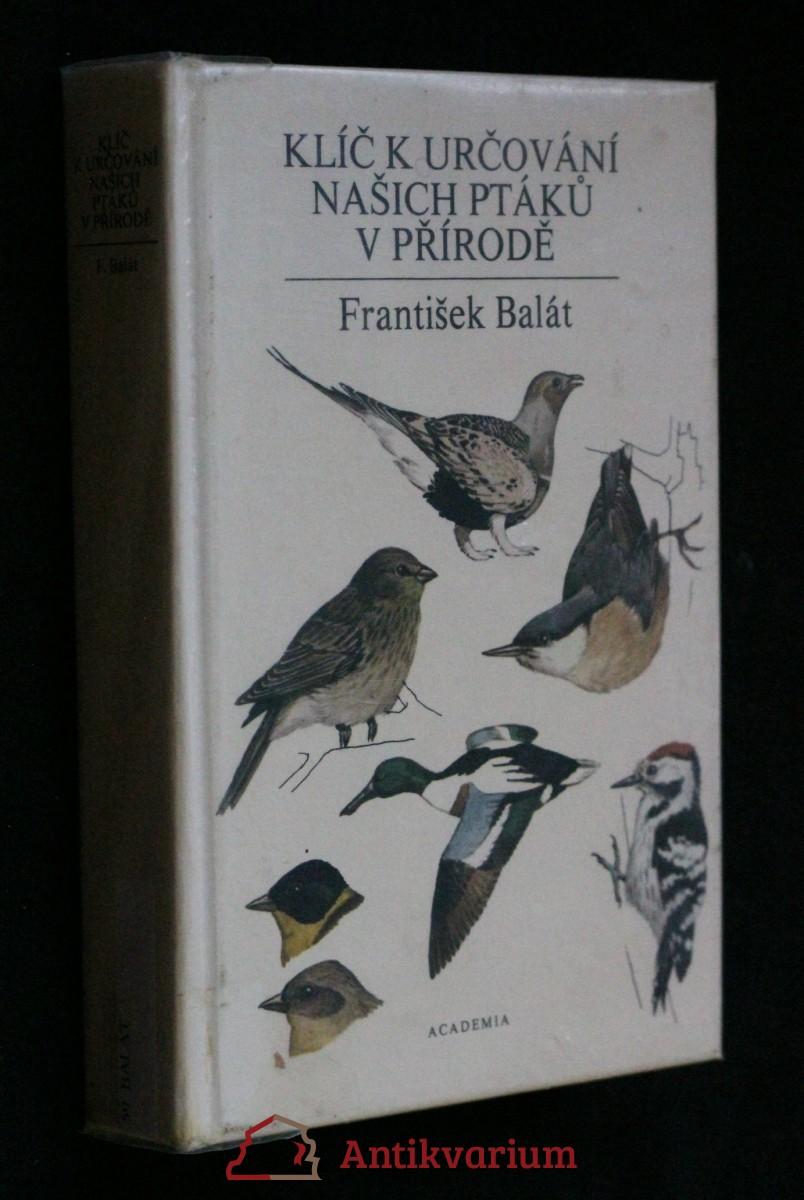Klíč k určování našich ptáků v přírodě