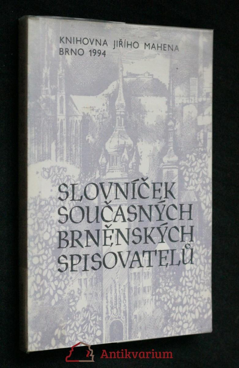 antikvární kniha Slovníček současných brněnských spisovatelů, 1994